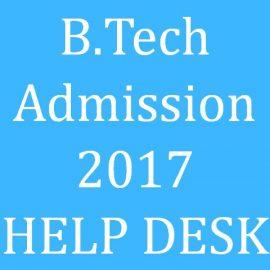 B.Tech Admission 2017-Help Desk