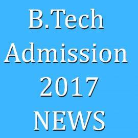B.Tech Admission 2017-News